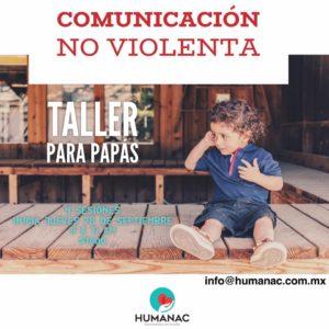 Taller para Papás: Comunicación No violenta @ Humanac | Ciudad de México | Ciudad de México | México